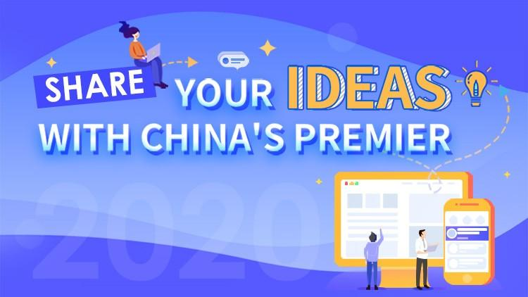 2020 'Share your ideas with China's Premier' now open